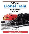 Warman's Lionel Train Field Guide 1945-1969 Values And Identification