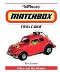 Warmans Matchbox Field Guide Values And Identification