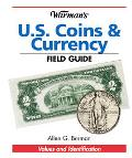 Warmans U S Coins & Currency Field Guide Values and Identification