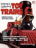 Obriens Collecting Toy Trains Identification And Value Guide