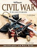 Warman's Civil War Collectibles Identification And Price Guide