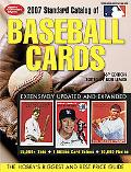 Standard Catalog of Baseball Cards 2007 The Hobby's Biggest And Best Price Guide