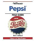 Warman's Pepsi Field Guide Values And Identification