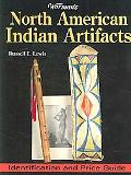 Warman's North American Indian Artifacts Identification And Price Guide