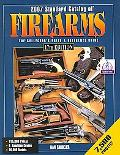 Standard Catalog of Firearms 2007 The Collectors Price And Reference Guide