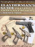 Flayderman's Guide to Antique American Firearms and Their Values