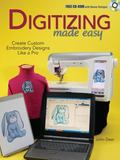 Digitizing Made Easy Create Custom Embroidery Designs Like a Pro