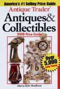 Antique Trader Antiques & Collectibles 2008 Price Guide