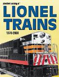 Standard Catalog Of Modern Lionel Trains, 1970-2000