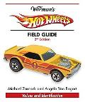 Warman's Hot Wheels Field Guide Values and Identification