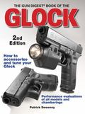 Gun Digest Book of the Glock