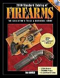 2010 Standard Catalog of Firearms: The Collector's Price and Reference Guide