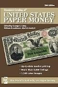 Standard Catalog of U.S. Paper Money (Standard Catalog of United States Paper Money)