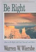 Be Right An Expository Study of Romans