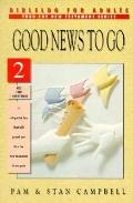 Good News to Go, Vol. 2 - Pam Campbell - Paperback