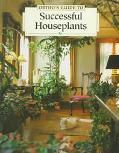 Ortho's Complete Guide to Successful Houseplants - Larry Hodgson - Hardcover - REV