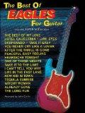 The Best of Eagles for Guitar (Best Of... for Guitar)