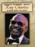 Ray Charles A Man and His Soul (Legendary Performers -- Volume 5) (Legendary Performance)