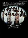 New Life Community Choir Featuring John P. Kee Show Up!