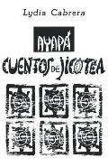 Ayapa: Cuentos de Jicotea