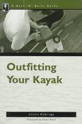 Outfitting Whitewater Kayaks