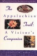 Appalachian Trail A Visitor's Companion