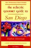 The Eclectic Gourmet Guide to San Diego, 2nd