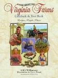 Best of Virginia Farms Cookbook and Tour Book Recipes, People, Places