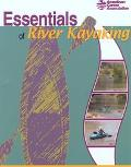Essentials of River Kayaking