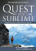 Quest for the Sublime: Finding Nature's Secret in Switzerland