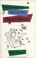 Mister Blandings Builds His Dream House