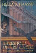 Threshold of Fire - Hella S. Haasse - Hardcover - 1st ed