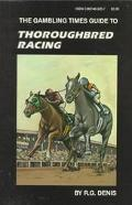 Gambling Times Guide to Thoroughbred Racing
