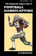 Gambling Times Guide to Football Handicapping