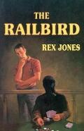 The Railbird