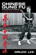 Chinese Gung Fu The Philosophical Art of Self Defense