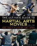 Ultimate Guide to Martial Arts Movies of The 1970s : 500+ Films Loaded with Action, Weapons ...