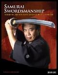 Samurai Swordsmanship: The Batto, Kenjutsu, and Tameshigiri of Eishin-Ryu