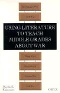 Using Literature to Teach Middle Grades about War - Phyllis K. Kennemer - Paperback