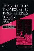 Using Picture Storybooks to Teach Literary Devices Recommended Books for Children and Young ...