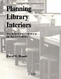 Planning Library Interiors: The Selection of Furnishings for the 21st Century