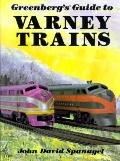 Greenberg's Guide to Varney Trains