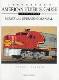 Greenberg's American Flyer s Gauge Repair and Operating Manual 1945-1965