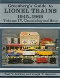Greenberg's Guide to Lionel Trains, 1945-1969: Uncatalogued Sets, Vol. 4 - Paul V. Ambrose -...