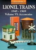 Greenberg's Guide to Lionel Trains, 1945-1969: Accessories, Vol. 6