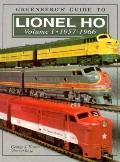 Greenberg's Guide to Lionel Ho 1957-1966