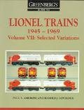 Greenberg's Guide to Lionel Trains 1945-1969 Selected Variations