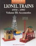 Greenberg's Guide to Lionel Trains, 1970-1997 Accessories