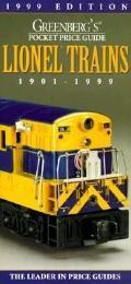 Greenberg's Pocket Price Guide Lionel Trains 1901-1999