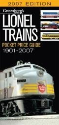 Greenberg's Guides Lionel Trains 2007 Pocket Price Guide